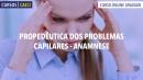 Propedêutica dos Problemas Capilares
