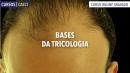 Bases da Tricologia