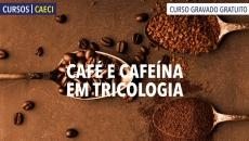 Cafeína em Problemas Capilares
