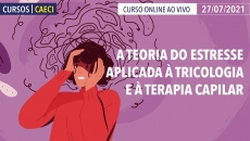 A Teoria do Estresse Aplicada à Tricologia e à Terapia Capilar