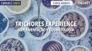 TRICHORES EXPERIENCE - Suplementação e Cosmetologia